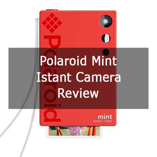 Polaroid Mint Instant Camera Review